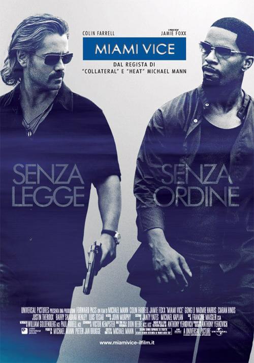 """Punti di fuga verso l'orizzonte: """"Miami Vice"""""""