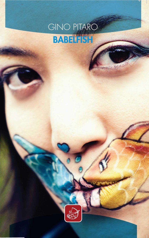 """Alla ricerca di se stessi: """"Babelfish"""""""