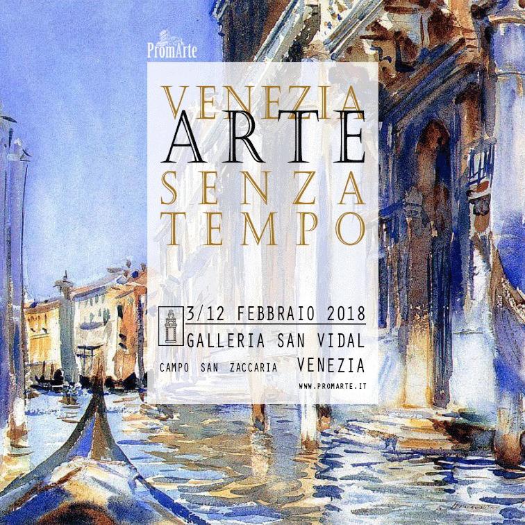 """""""Venezia: Arte senza tempo"""". Mostra alla Galleria d'Arte San Vidal"""