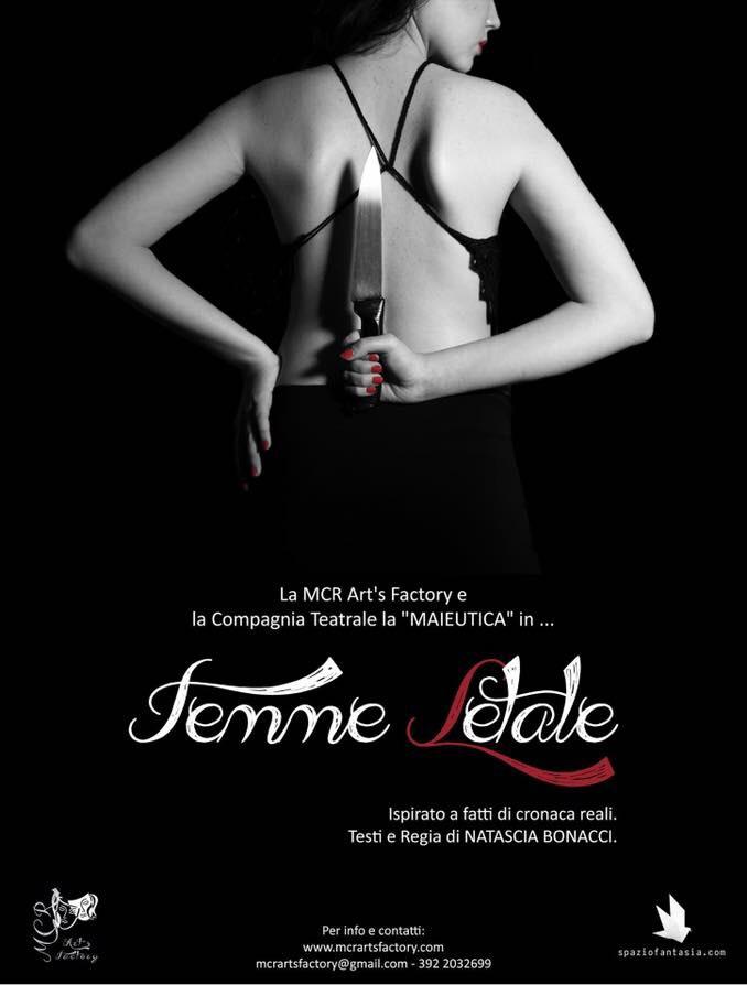 Comunicato stampa – Teatro L'Aura – dal 15 al 18 febbraio 2018 FEMME LETALE