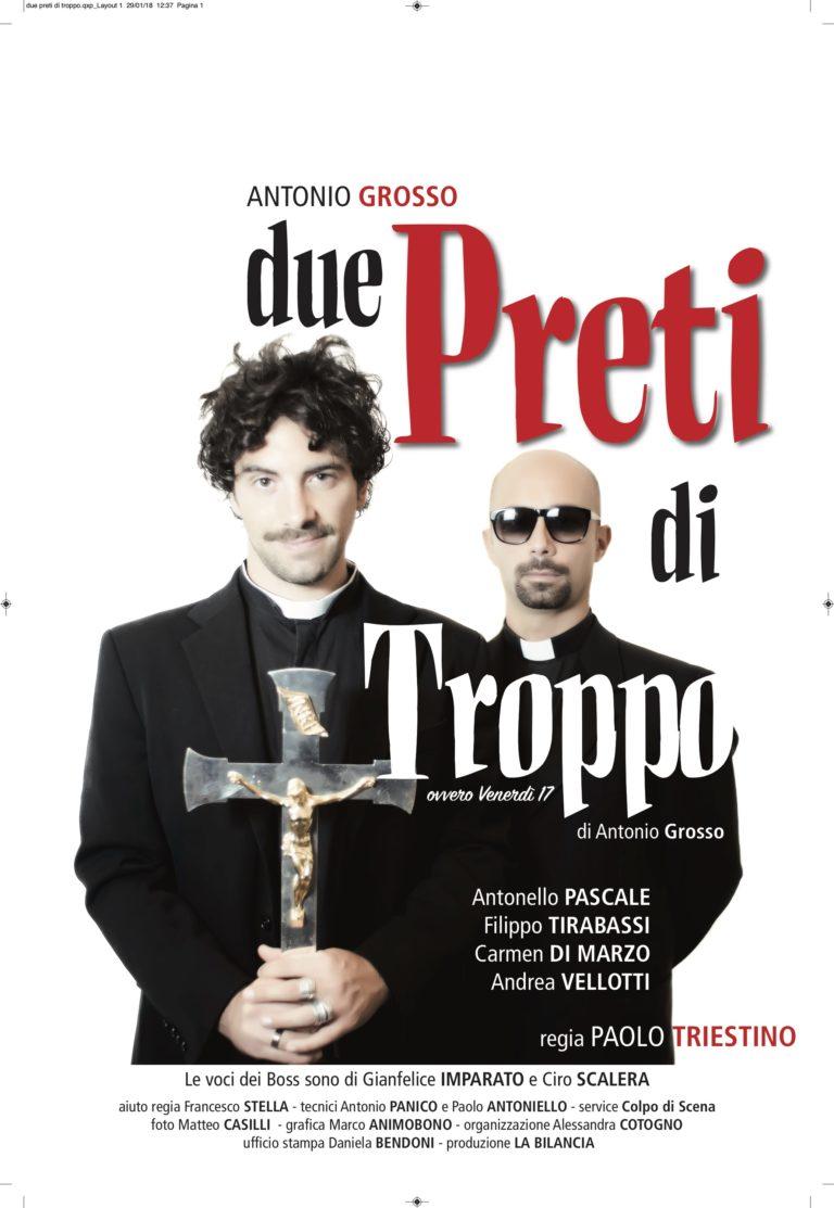 DUE PRETI DI TROPPO, di Antonio Grosso, al Teatro Marconi dal 22 febbraio al 4 marzo