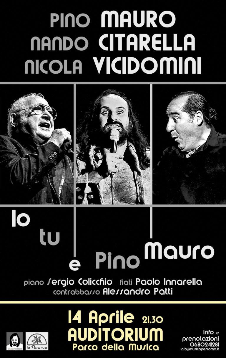 IO, TU E PINO MAURO