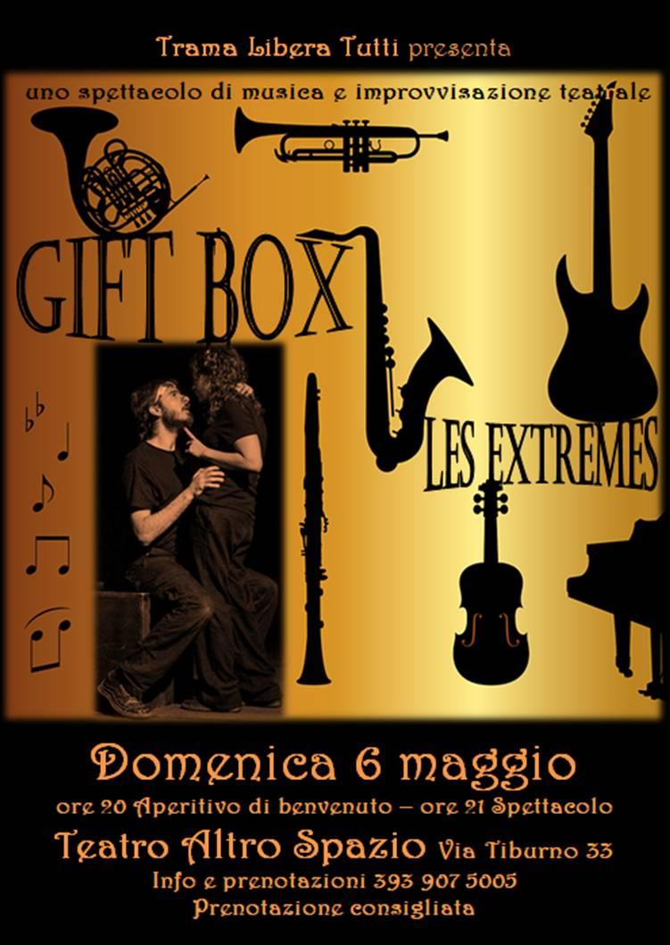 GIFT BOX e LES EXTREMES