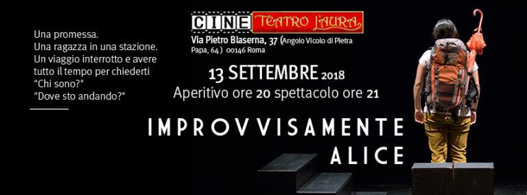 CineTeatro L'Aura giovedì 13 settembre 2018 IMPROVVISAMENTE ALICE evento aperitivo e spettacolo