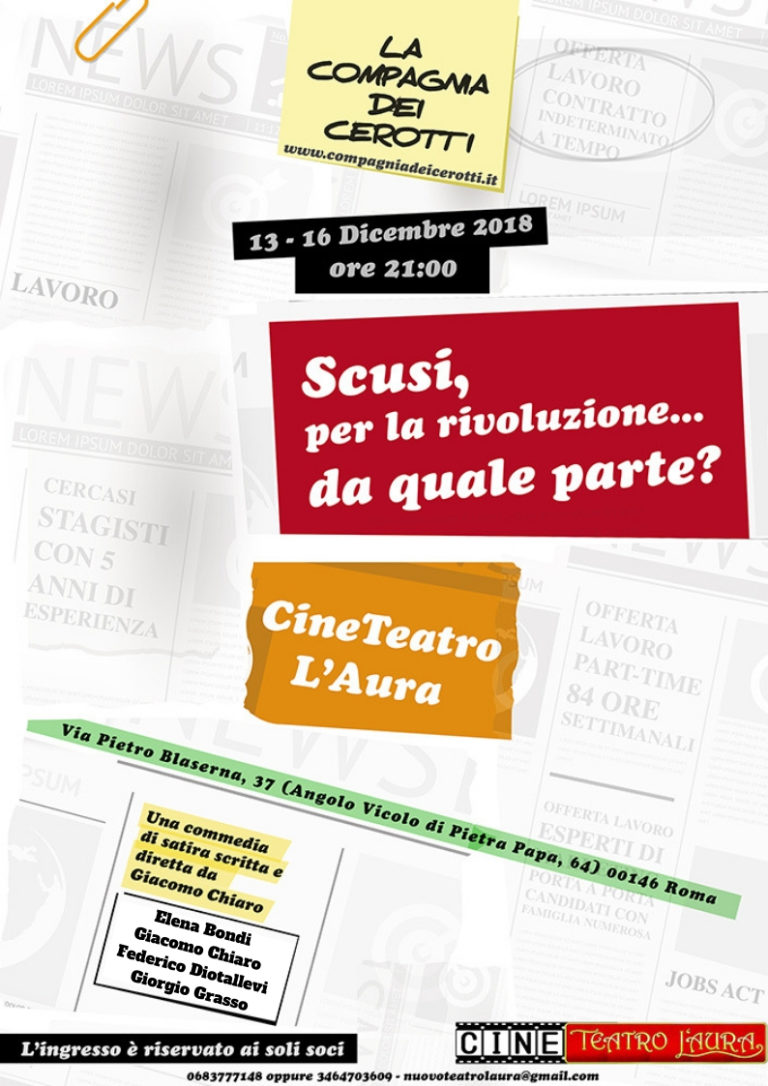 CineTeatro L'Aura- SCUSI PER LA RIVOLUZIONE…DA QUALE PARTE? -dal 13 al 16 dicembre 2018