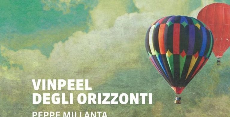 """Vinpeel degli orizzonti"" – Peppe Millanta"