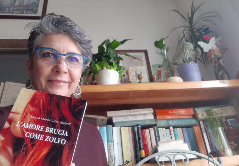 L'amore brucia come zolfo. Il nuovo libro di Lucia Maria Collerone