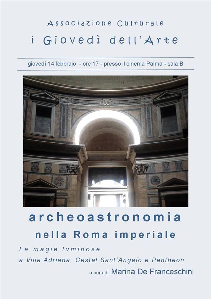 """Archeoastronomia nella Roma imperiale: le """"magie luminose"""" a Villa Adriana, Castel Sant'Angelo e Pantheon"""