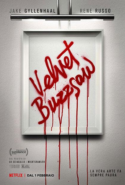 """Velvet Buzzsaw"": artisti si nasce (e si muore)"