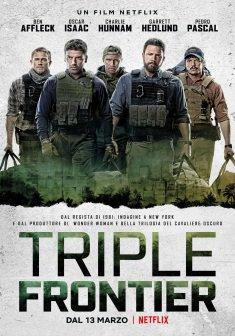 """""""Triple Frontier"""": in nome del Dio Denaro"""