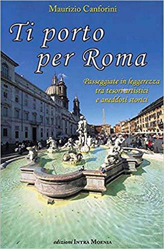 TI PORTO PER ROMA – 6 e 7 aprile 2019