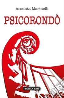 PSICORONDO' – Assunta Marinelli – Tabula Fati