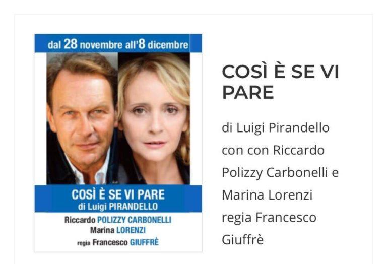 """Marina Lorenzi al Teatro Ghione con """"Così è se vi pare"""" di Luigi Pirandello. L'intervista"""