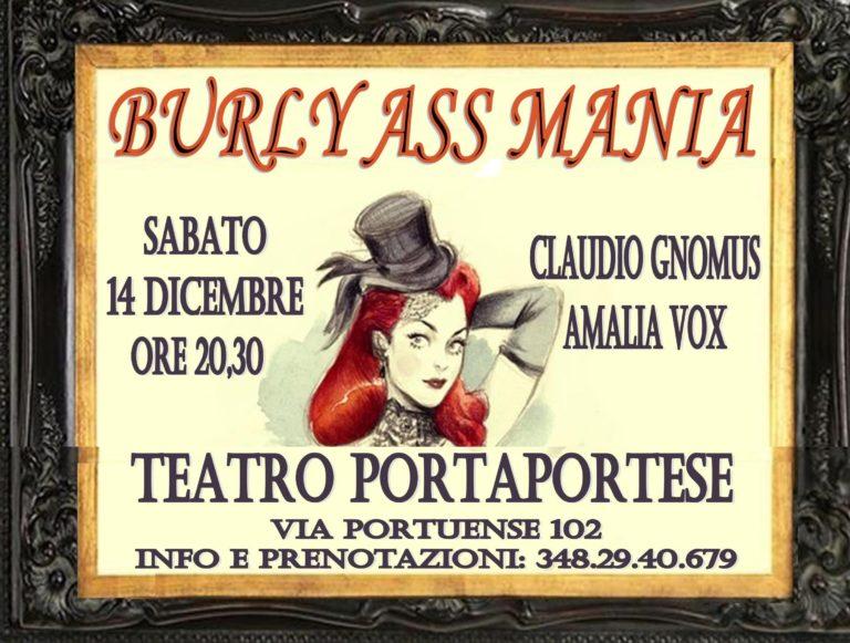 BURLY ASS MANIA il 14 dicembre al Teatro Portaportese a Roma