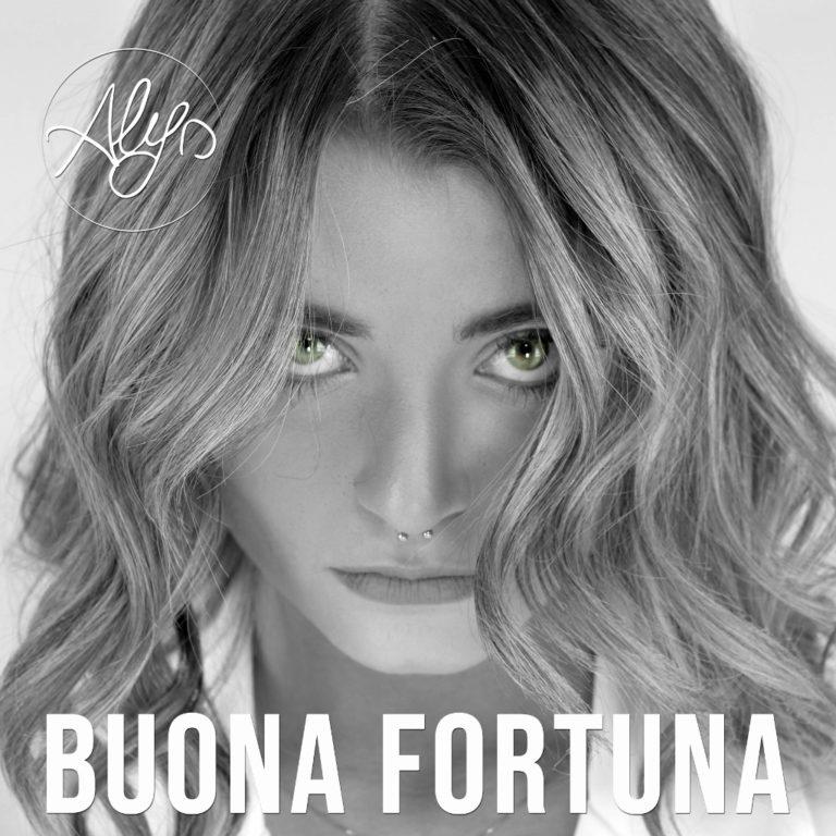 """""""BUONA FORTUNA"""" in radio e su tutte le piattaforme digitali il nuovo singolo di ALYS"""
