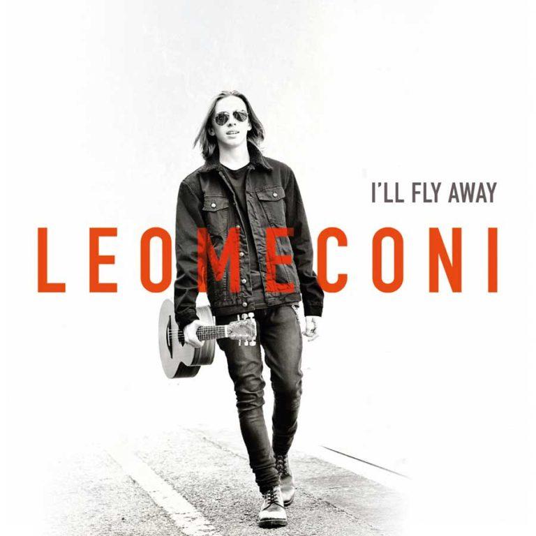 """Leo Meconi: è online il videoclip di """"I'll Fly Away"""""""