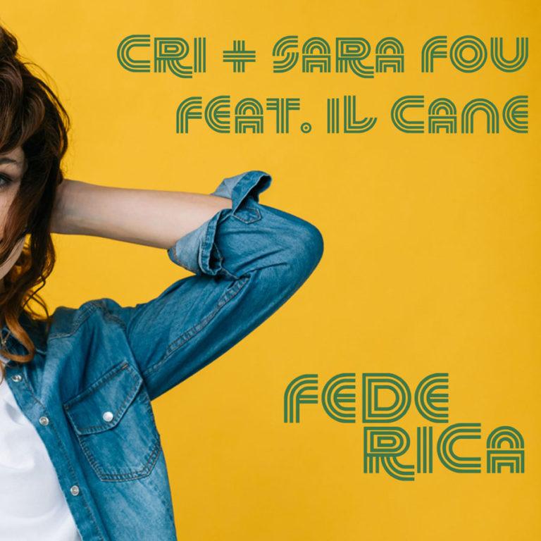"""Cri+Sara Fou: online il videoclip di """"Federica (feat. Il Cane)"""""""