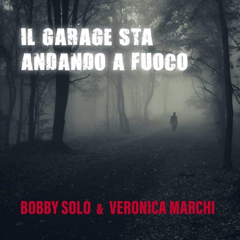 """Bobby Solo in radio con """"Il Garage sta andando a fuoco"""" in duetto con Veronica Marchi"""