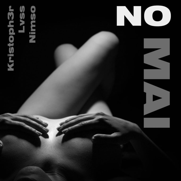 No Mai, Kristoph3r feat. LVSS e Nimso