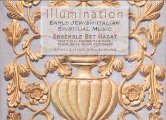 Illumination Early Jewish-Italian Spiritual Music Ensemble Bet Hagat