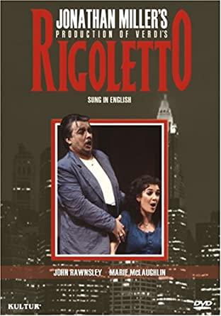 Rigoletto, Jonathan Miller