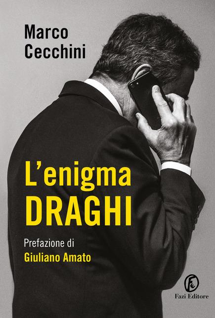 L'Enigma Draghi di Marco Cecchini, Fazi editore
