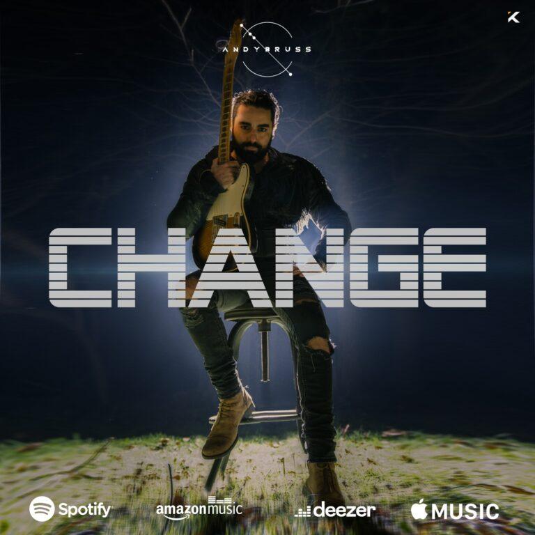 CHANGE, IL NUOVO SINGOLO DI ANDY BRUSS