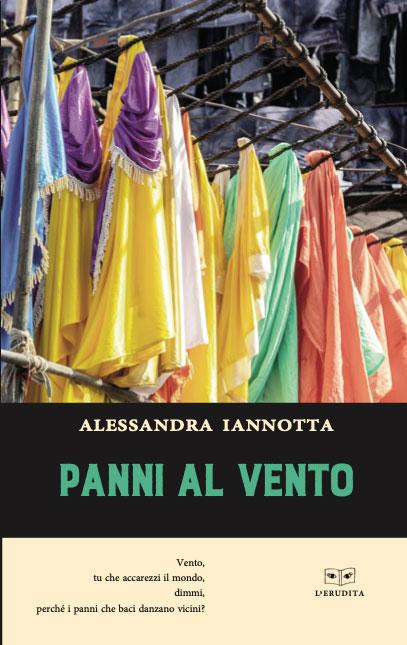 """""""Panni al vento"""" il nuovo libro di Alessandra Iannotta"""