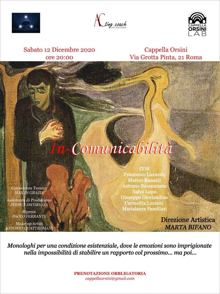 A dicembre, torna a Roma, IN-COMUNICABILITA': monologhi per una condizione esistenziale.