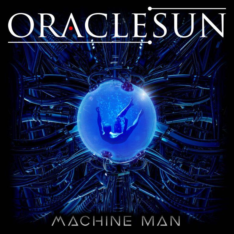 Machine Man, è uscito il nuovo disco degli Oracle Sun