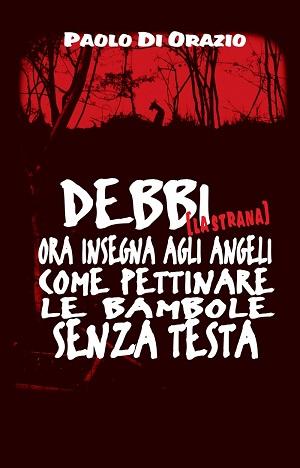 Paolo di Orazio il Re dell'Horror Italiano pubblica il suo nuovo romanzo