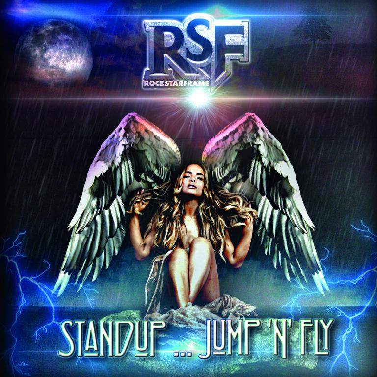 Stand up…Jump 'n' Fly, è uscito il nuovo album dei Rockstar Frame