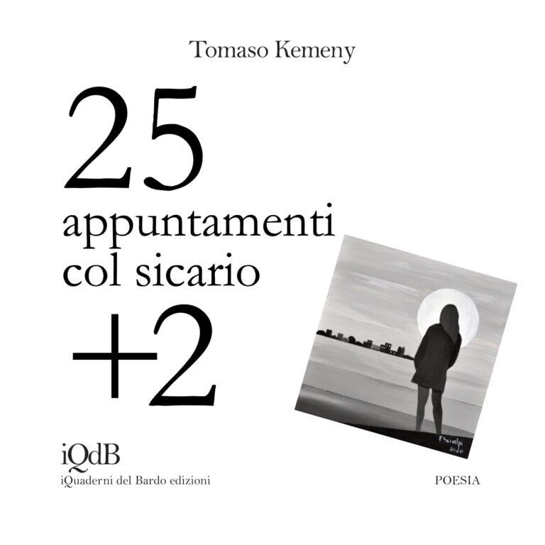 25 appuntamenti + 2 col sicario di Tomaso Kemeny  (I Quaderni del Bardo Edizioni)