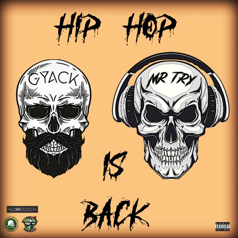 """""""Hip Hop is Back"""" è il nuovo Ep di Gyack & Mr. Try!"""