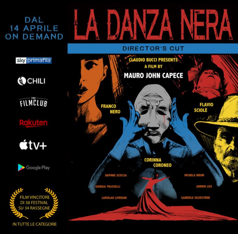 """""""La Danza Nera"""" di Mauro John Capece con Franco Nero e Corinna Coroneo: dal 14 aprile l'uscita ufficiale sulle principali piattaforme streaming."""