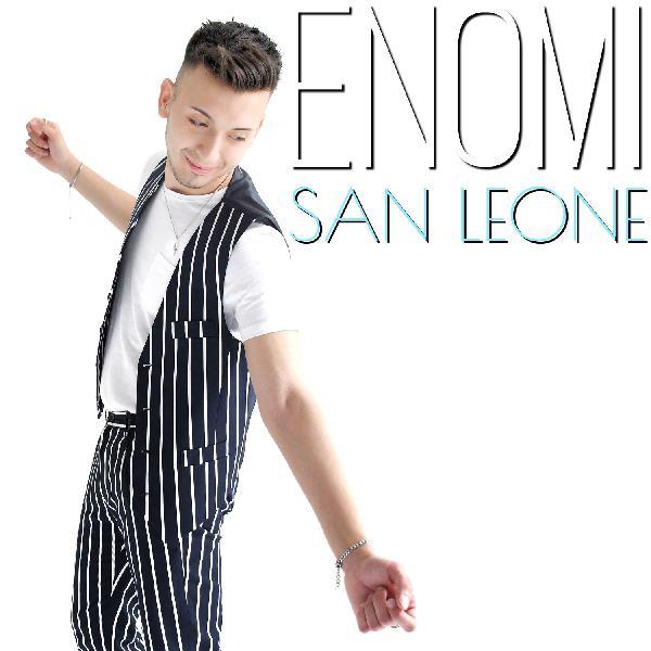 """ENOMI il primo singolo è """"SAN LEONE"""""""