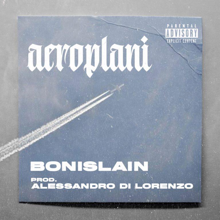 """Bonislain ha pubblicato """"Aeroplani"""", il suo nuovo brano!"""