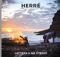 """""""Lettera a me stesso"""" è il nuovo singolo di Herré!"""