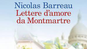 """Letture sotto l'ombrellone: """"Lettere d'amore da Montmartre"""" di Nicolas Barreau"""