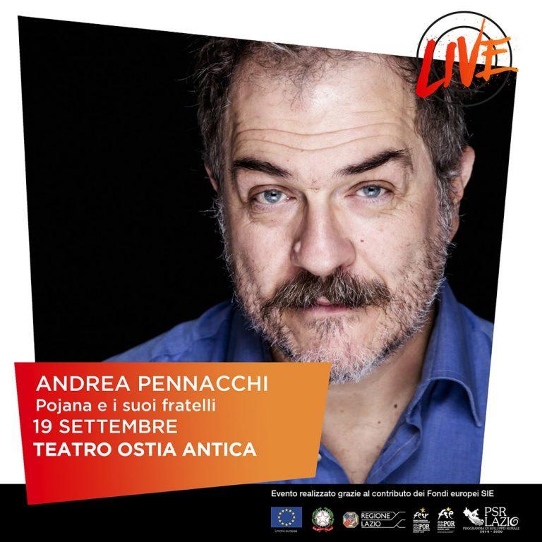 Andrea Pennacchi: POJANA E I SUOI FRATELLI – 19 Settembre al Teatro romano di Ostia Antica