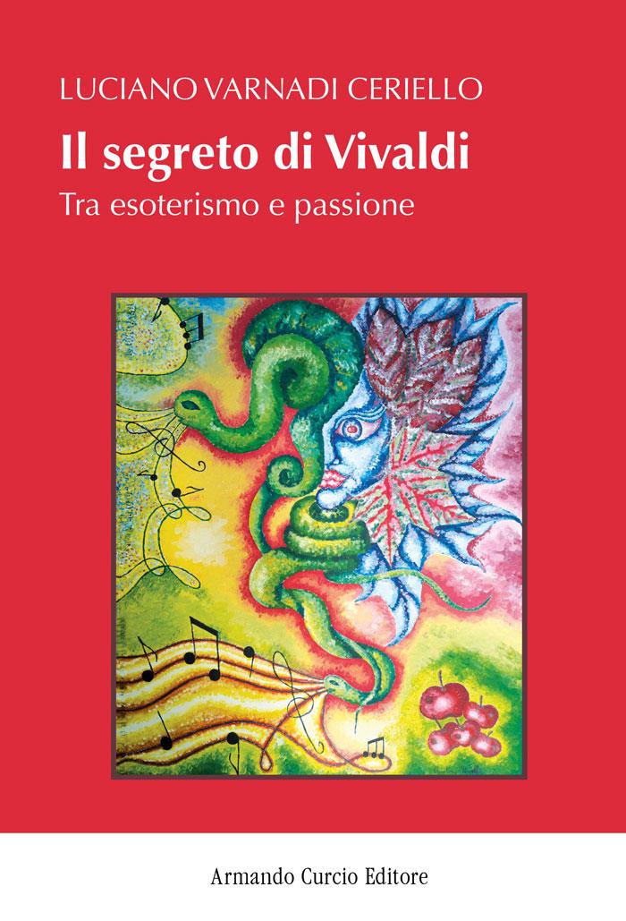 """Luciano Varnadi Ceriello: in libreria """"Il segreto di Vivaldi"""""""