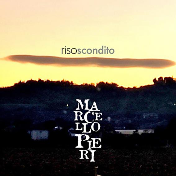 """È in radio negli store e sulle piattaforme digitali, """"RISO SCONDITO"""" il nuovo singolo inedito di MARCELLO PIERI"""